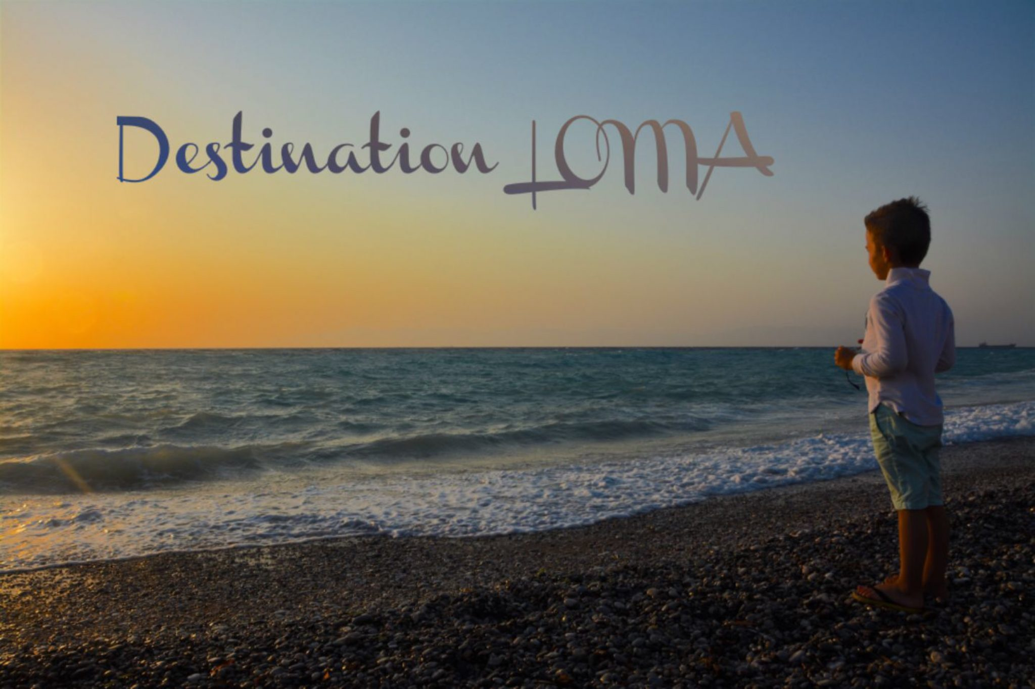 Destination LOMA