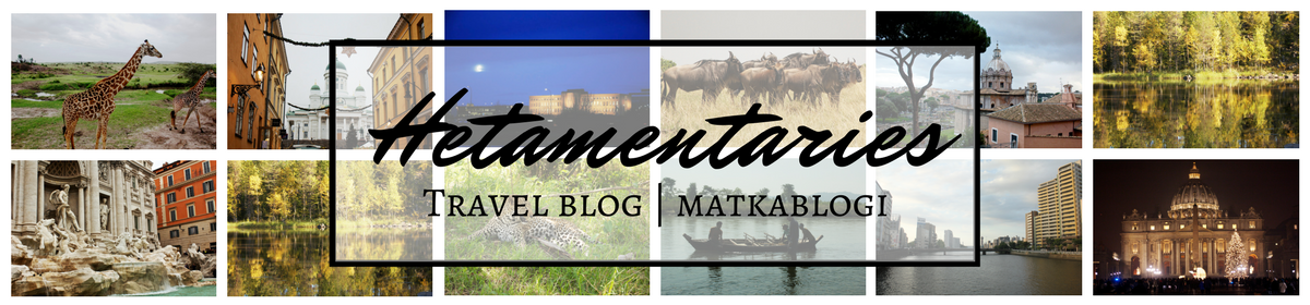 Hetamentaries | Travel blog | Matkablogi