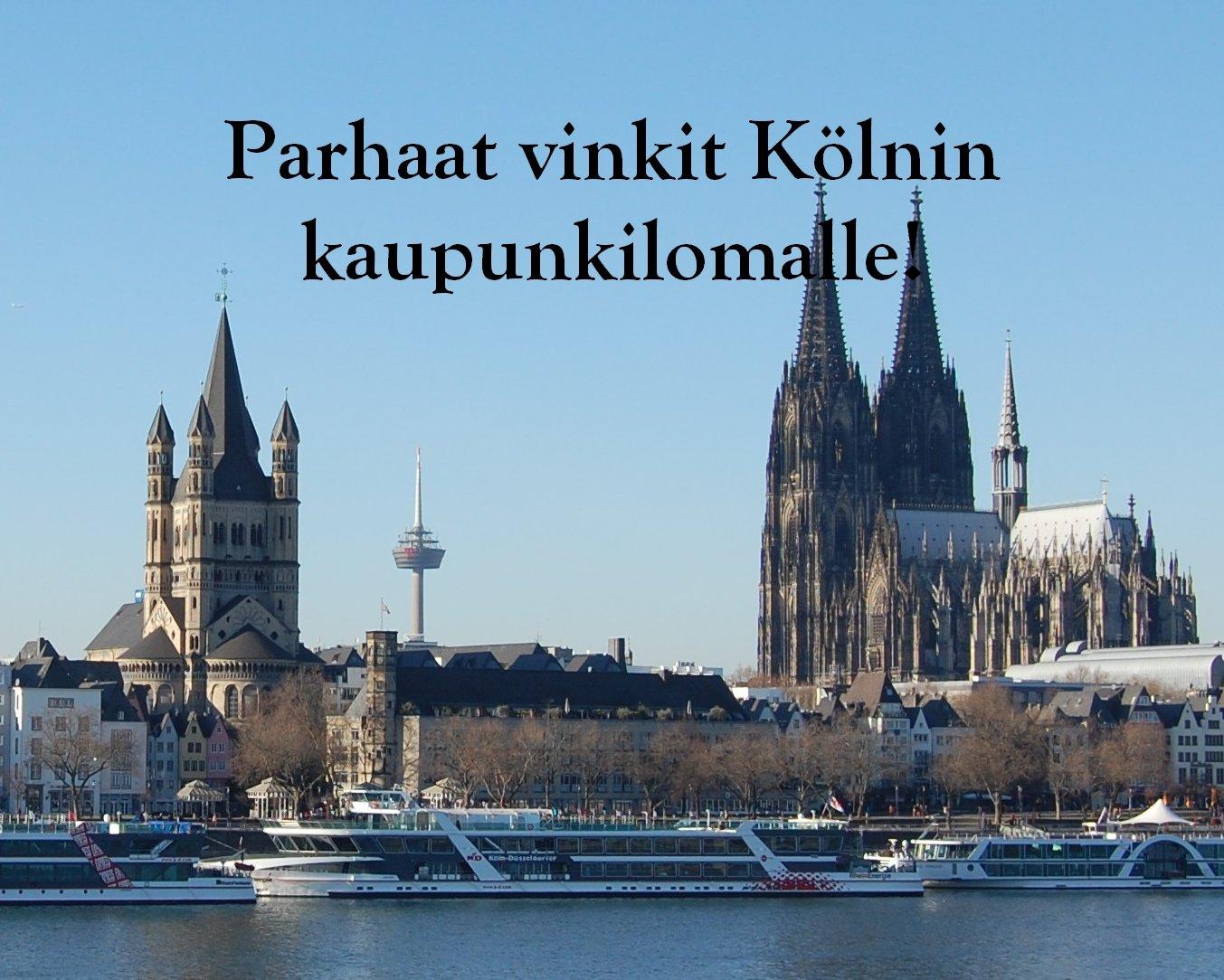Kaupunkiopas: Köln