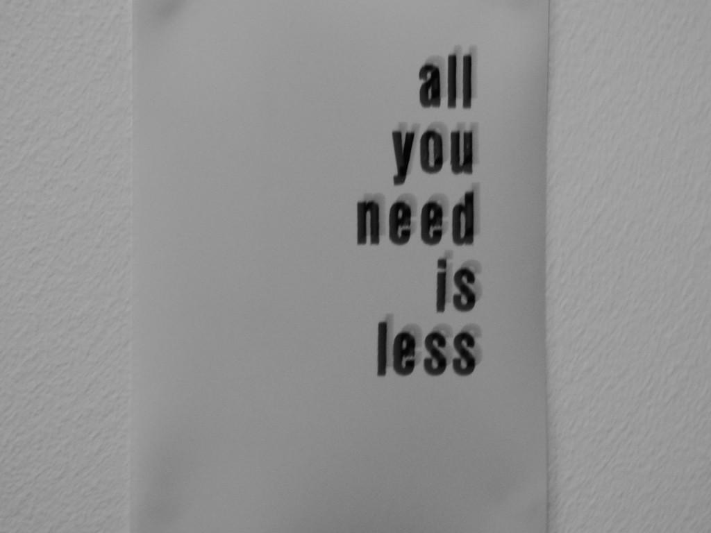 u need less