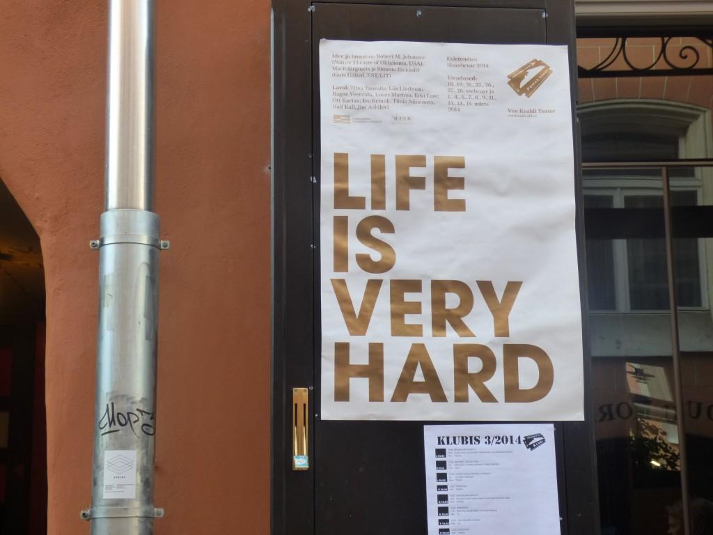 life is very hard