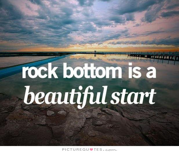 rock-bottom-is-a-beautiful-start-quote-1