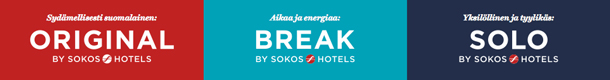 Sokos Hotels: Solo, Break ja Original